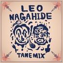 TANE MIX/LEO & NAGAHIDE