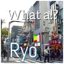 What a !?/Ryo