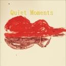 Quiet Moments/甲斐 圭一郎