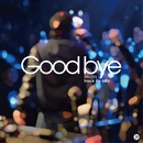 Good bye/RAIZEN