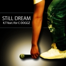 Still Dream (feat. J)/K.T