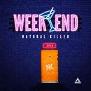 Week End/NATURAL KILLER