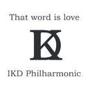 That word is love/IKD Philharmonic