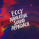 Narrative Sound Approach/Eccy