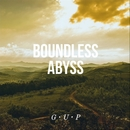 Boundless Abyss/G U P