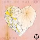 Love So Ballad/OhaginZ