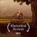Rhetorical Reason/HAZZE