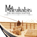 THE SECOND CHAPTER/Marukabis
