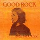 Good Rock/KIN DA SHER ROCK