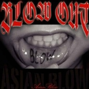 BLOW OUT/Asian Blow