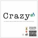 CRAZY (feat. ENDY & TENTECO)/Dj TrasTa & Dj MARK