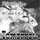 明日 (feat. KT & C-GA)/Phonk Gee