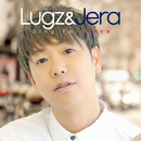 Sing For Love/Lugz&Jera