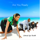 Are You Ready/Stand Up Youth
