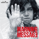 rebellion/WARNING MESSAGE