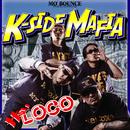 Hey LOCO/K-SIDE MAFIA