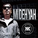 Mi Deh Yah/Natural Killer