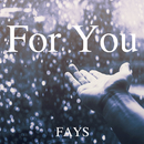 For You/FAYS