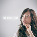 Our Kind Of Love/麦野優衣