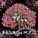 YELL/RAINBOW MUSIC