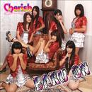 BAKU ON/Cherish~ちぇりっしゅ~