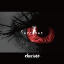 Succubus/chariots
