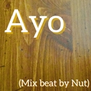 Ayo (Mix by Nut)/Nut