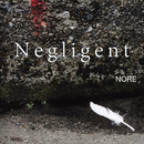 Negligent/NORE