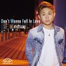 Don't Wanna Fall in Love/RYOTARO