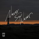 Never Say Never/KOH