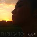 FU.RU.SA.TO/KaNa-taiyouwahitotsu-