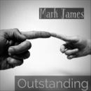 Outstanding/Mark James