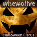 Halloween Circus/whewolive