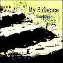 My Silence/Nakadomari
