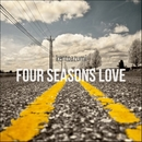 Four Seasons Love/kentoazumi