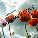 Summer Love/kentoazumi