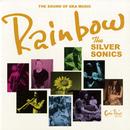 Rainbow/THE SILVER SONICS