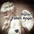 Fallen Angel/Higher5
