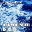 All You Need Is Blue/kentosaison