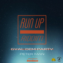 GYAL DEM PARTY/PETER MAN