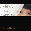 MARIYA by MARIYA/毬谷友子