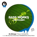 Tokyo Ambience/Dr.Shingo