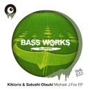 Michael J Fox EP/Kikiorix & Satoshi Otsuki