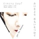 あいをよる おもいをつむぐ (feat. Mauro Arrighi & Ken Matsuura)/Kimono beaT