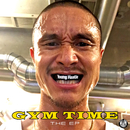 Gym Time The EP/Young Hastle