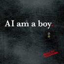 AI am a boy./SUGIURUMN