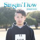 Singin'Now/FALCON