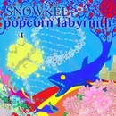 popcorn labyrinth/シュノーケル