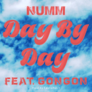 DAY BY DAY (feat. GONGON)/NUMM