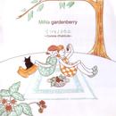 イツモノヨウニ/MiNa gardenberry